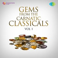 Gems from the Carnatic Classicals, Vol. 1 — сборник