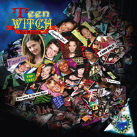 Teen Witch The Musical — сборник