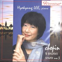 Hyekyung Lee. Chopin. Ballades. Sonata no.3 — Hyekyung Lee
