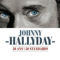 50 Ans / 50 Standards — Johnny Hallyday