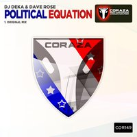 Political Equation — DJ Deka, Dave Rose