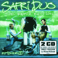 The Remix Edition - Episode II — Safri Duo