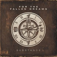 Substance — For The Fallen Dreams