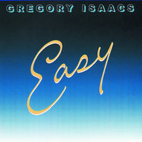 Easy — Gregory Isaacs