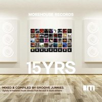 15 Years of Morehouse Continuous Mix, Pt. 2 — Groove Junkies, DJ Meme, Richard Earnshaw, Gabriel Rene, Marques Wyatt
