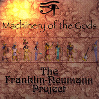Machinery Of The Gods — The Franklin-Neumann Project