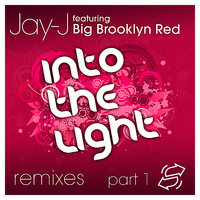 Into The Light Remixes, Part 1 — Big Brooklyn Red, Jay-J