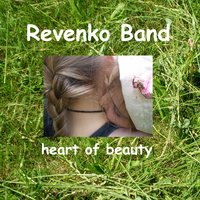 Heart of Beauty — Revenko Band
