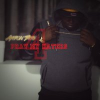 Pray 4 My Haters — AARON TATE