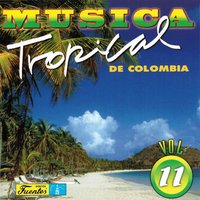 Música Tropical de Colombia, Vol. 11 — сборник
