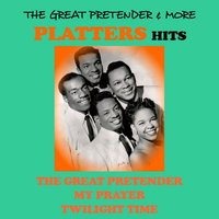 The Great Pretender & More Platters Hits — The Platters