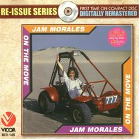 Re-issue series: on the move — Jam Morales