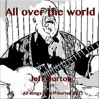 All over the world — Jeff Burton