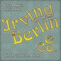 Chip Deffaa's Irving Berlin  & Co. — сборник