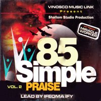 85 Simple Praise, Vol. 2 — Ifeoma Ify