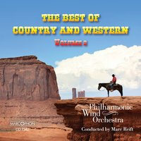 The Best of Country & Western, Volume 2 — Marc Reift Philharmonic Wind Orchestra