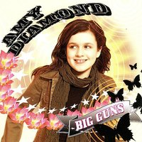 Big Guns — AMY DIAMOND