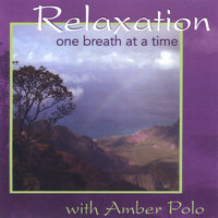 Relaxation One Breath at a Time — Amber Polo