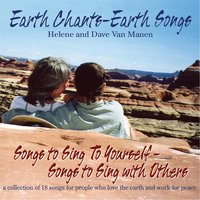 Earth Chants Earth Songs — Dave Van Manen & Helene Van Manen