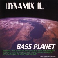 Bass Planet — Dynamix II