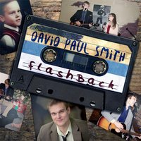 Flashback — David Paul Smith