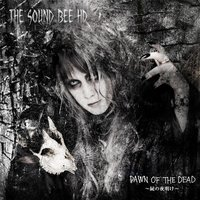 Dawn of the Dead -屍の夜明け- — The Sound Bee HD
