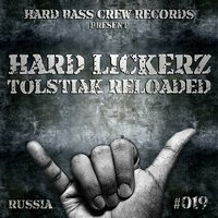 Tolstiak Reloaded — Hard Lickerz
