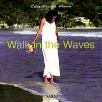 Walk In The Waves — Lifestyles Players, Lifestyle Players