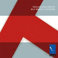 England, Half English — Billy Bragg