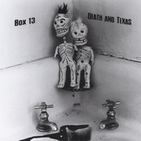 Death and Texas — Box 13