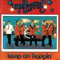 Keep on Boppin' — The Boppers