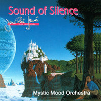 Sound Of Silence — Mystic Mood Orchestra