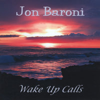 Wake up calls — Jon Baroni