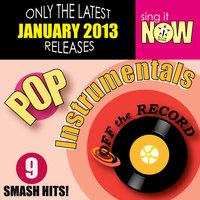 January 2013 Pop Hits Instrumentals — Off the Record Instrumentals
