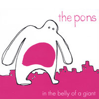In the Belly of a Giant — The Pons