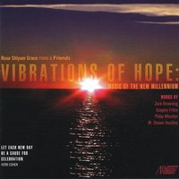 Vibrations of Hope: Music of the New Millennium — Gregory Fritze, Zack Browning, M. Shawn Hundley, Rose Shlyam Grace