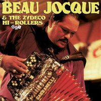 I'm Coming Home — The Zydeco Hi-Rollers, Beau Jocque and the Zydeco Hi-Rollers