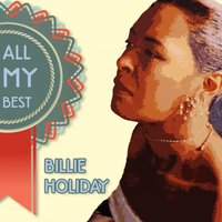 All My Best — Billie Holiday