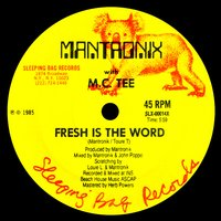 Fresh Is the Word — Mantronix