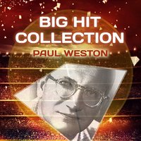 Big Hit Collection — Paul Weston