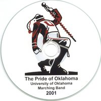 The Pride of Oklahoma 2001 — University of Oklahoma Bands, University of Oklahoma Marching Band, Gene Thrailkill