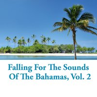 Falling for the Sounds of the Bahamas, Vol. 2 — сборник