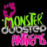 Monster Dubstep Anthems — сборник