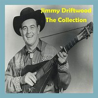 The Collection — Jimmie Driftwood