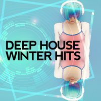 Deep House Winter Hits — Ibiza Dance Party, Dance Music, Dance Music|Ibiza Dance Party