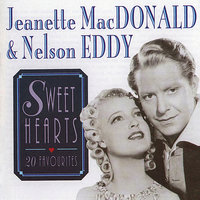 Sweethearts — Jeanette MacDonald and Nelson Eddy