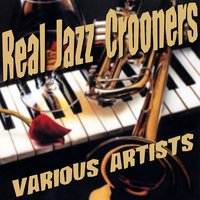 Real Jazz Crooners — сборник