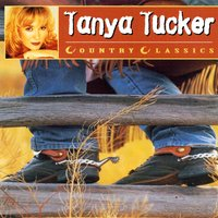 Country Greats - Tanya Tucker — Tanya Tucker