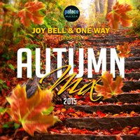 Palace Autumn Compilation 2015 — Joy Bell, One Way