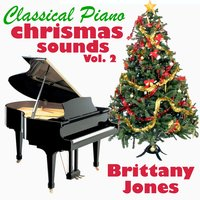 Classical Piano Christmas Sounds Vol. 2 — Brittany Jones